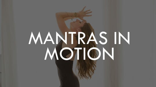 MANTRAS IN MOTION by The Movement