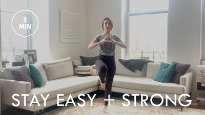 [EASE] Stay Easy + Strong (5 min) by The Movement