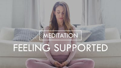 [MEDITATION] Feeling Supported by The Movement
