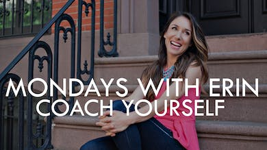 [MONDAYS WITH ERIN] Coach Yourself - 11/11/19 by The Movement