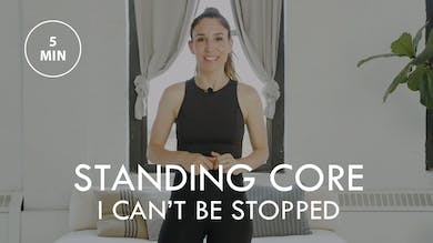 [ELEVATE] Standing Core: I Can't Be Stopped (5 min) by The Movement