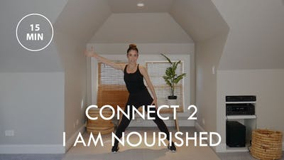 [ENERGY] CONNECT 2 - I Am Nourished (15 min) by The Movement