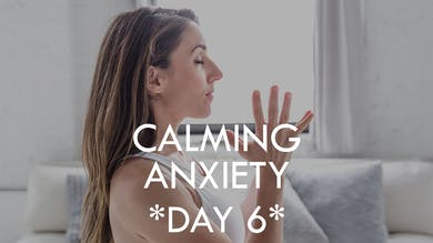 [7-DAY PROGRAM] Calming Anxiety - Day 6 (Meditation) by The Movement