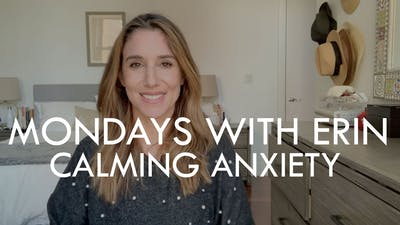 [MONDAYS WITH ERIN] Calming Anxiety - 3/16/20 by The Movement