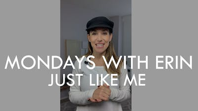 [MONDAYS WITH ERIN] Just Like Me - 10/28/19 by The Movement
