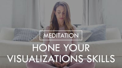 [MEDITATION] Hone your Visualization Skills by The Movement