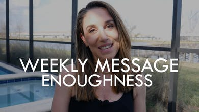 [WEEKLY MESSAGE] Enoughness - 1/3/21 by The Movement