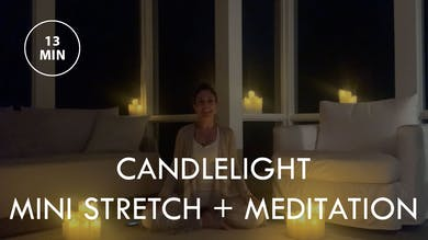 [EASE] Candlelight Mini Stretch + Meditation (13 min) by The Movement