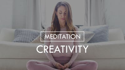 [MEDITATION] Creativity by The Movement