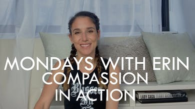 [MONDAYS WITH ERIN] IMPORTANT! Compassion In Action - 1/28/20 by The Movement