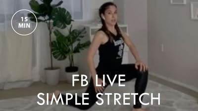 [EASE] FB Live Simple Stretch (15 min) by The Movement