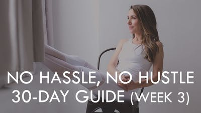 [CALENDAR] NO HASSLE, NO HUSTLE (WEEK 3) by The Movement