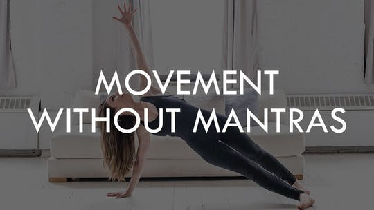 MOVEMENT WITHOUT MANTRAS by The Movement