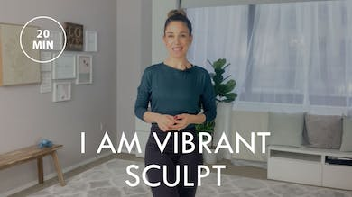 [21-DAY BEGINNER'S PROGRAM] Day 16 - I Am Vibrant Sculpt by The Movement
