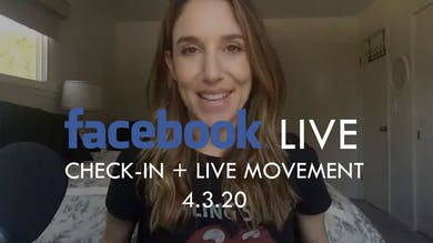[FACEBOOK LIVE] Check-in + Live Movement - 4/3/20 by The Movement
