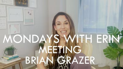 [MONDAYS WITH ERIN] Meeting Brian Grazer - 9/23/19 by The Movement