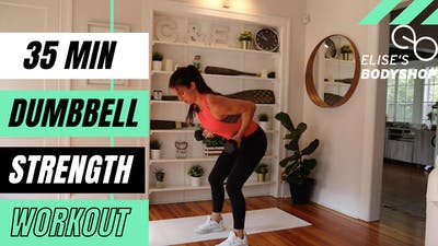 LIVE 35 MIN STRENGTH - EQUP: DUMBBELLS - LEVEL: INTERMEDIATE by Elise's Bodyshop