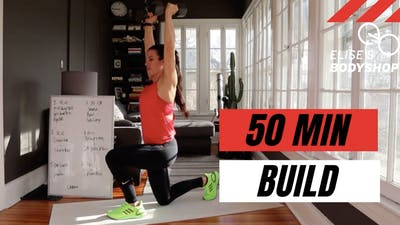 LIVE 50 MIN BUILD 2.0 - EQUIP: DUMBBELLS - LEVEL: ADVANCED by Elise's Bodyshop