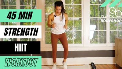 LIVE 45 MIN STRENGTH X HIIT 12.0 - EQUIP: DUMBBELLS - LEVEL: INTERMEDIATE by Elise's Bodyshop