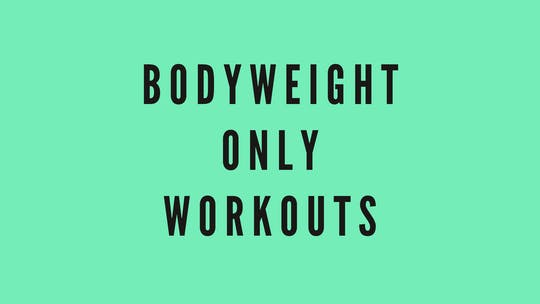 BODYWEIGHT WORKOUTS by Elise's Bodyshop