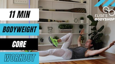 LIVE 10 MIN BODYWEIGHT CORE FINISHER 12.0 - LEVEL: INTERMEDIATE by Elise's Bodyshop