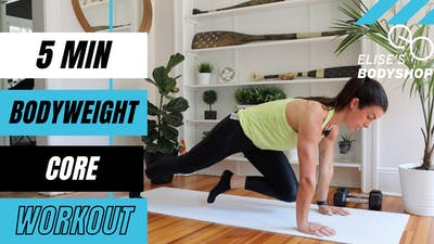 LIVE BODYWEIGHT CORE FINISHER 11.0 - LEVEL: INTERMEDIATE by Elise's Bodyshop