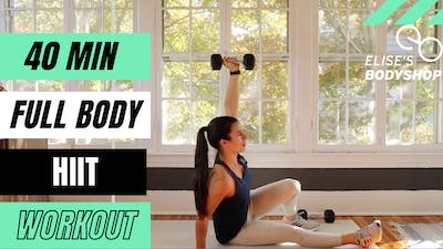 LIVE 40 MIN FULL BODY WORKOUT 1.0 - EQUIP: BODYWEIGHT OPTIONS - LEVEL: INTERMEDIATE by Elise's Bodyshop