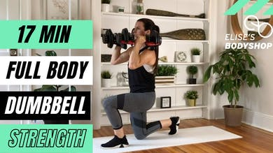 FULL BODY STRENGTH 1.0 - EQUIP: DUMBBELLS - LEVEL: INTERMEDIATE by Elise's Bodyshop