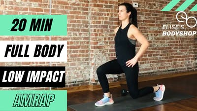 AMRAP FULL BODY LOW IMPACT 1.0 - EQUIP: BODYWEIGHT - LEVEL: BEGINNER by Elise's Bodyshop