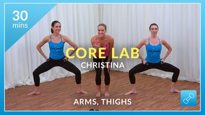 Core Lab: Arms and Thighs with Christina by Physique 57
