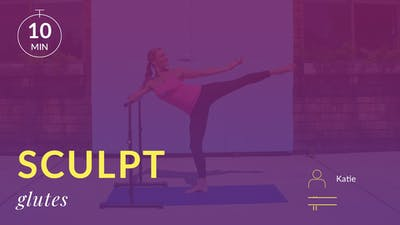 Sculpt: Glutes with Katie by Physique 57