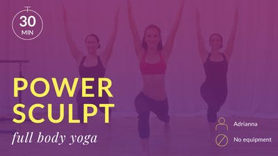 Power Sculpt: Full Body Yoga by Physique 57