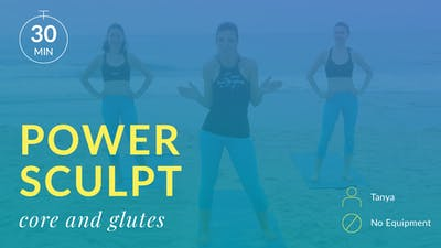 Power Sculpt: Abs and Glutes with Tanya by Physique 57