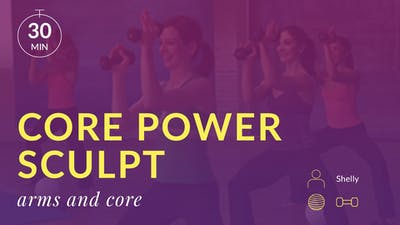 Core Power Sculpt: Arms and Abs by Physique 57