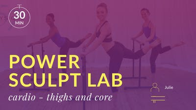 Power Sculpt Lab: Cardio Burn (Thighs and Abs) by Physique 57