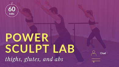 Barre 101 Power Sculpt Lab: Thighs, Glutes and Abs by Physique 57