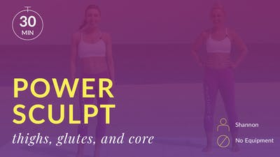Best Beach Body Power Sculpt: Thighs, Glutes and Abs with Shannon by Physique 57