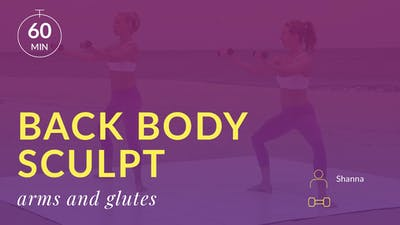 Best Beach Body Back Body Sculpt: Arms and Glutes by Physique 57