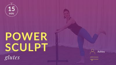 Power Sculpt: Glutes with Ashley P by Physique 57