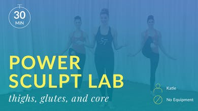Lose 10 in 10 Power Sculpt Lab: Cardio Burn with Katie (Abs, Glutes and Thighs) by Physique 57