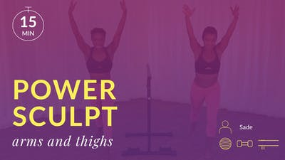 Power Sculpt: Arms and Thighs by Physique 57