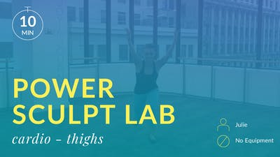 Power Sculpt Lab: Express Cardio (Thighs) by Physique 57