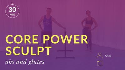 Core Power Sculpt: Abs and Glutes by Physique 57