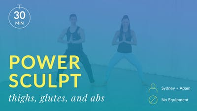 Power Sculpt: Thighs, Glutes and Abs by Physique 57