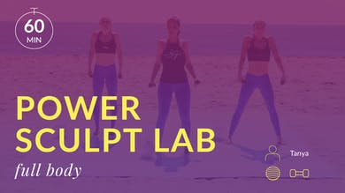 Lose 10 in 10 Power Sculpt Lab: Full Body with Tanya by Physique 57