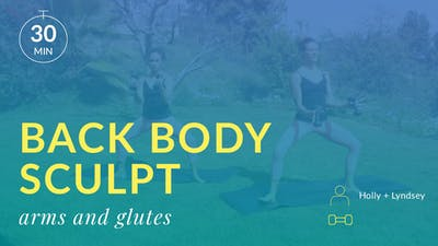 Back Body Sculpt: Arms and Glutes by Physique 57