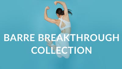 Barre Breakthrough by Physique 57