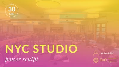 NYC Studio: Power Sculpt with Antonietta September 6th by Physique 57