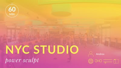 NYC Studio: Power Sculpt with Andrea July 10th by Physique 57