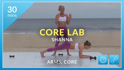 Best Beach Body Core Lab: Arms and Abs with Shanna by Physique 57